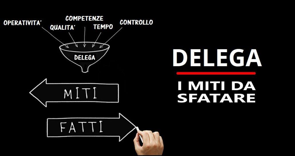 miti che ti impediscono di delegare